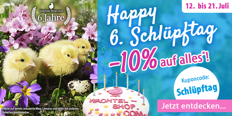 Happy 6. Schlüpftag