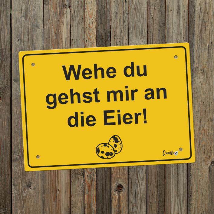 """An die Eier..."" - Wachtel-Schild A5"