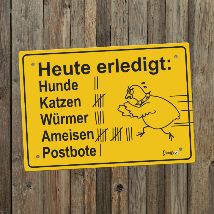 """Heute erledigt"" - Wachtel-Schild A5"