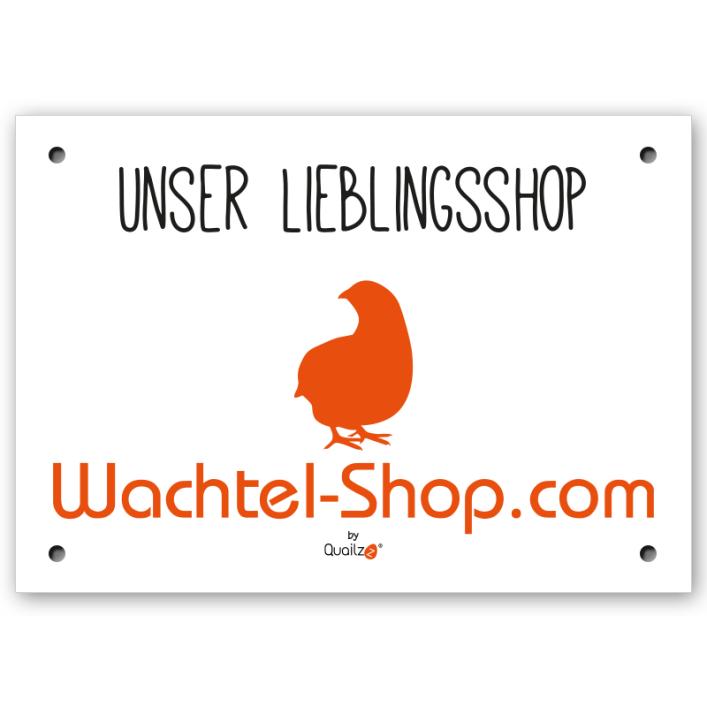 """""""Unser Lieblingsshop"""" - Wachtel-Schild A5"""